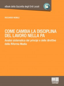 come_cambia_la_disciplina_del_lavoro_nella_pa